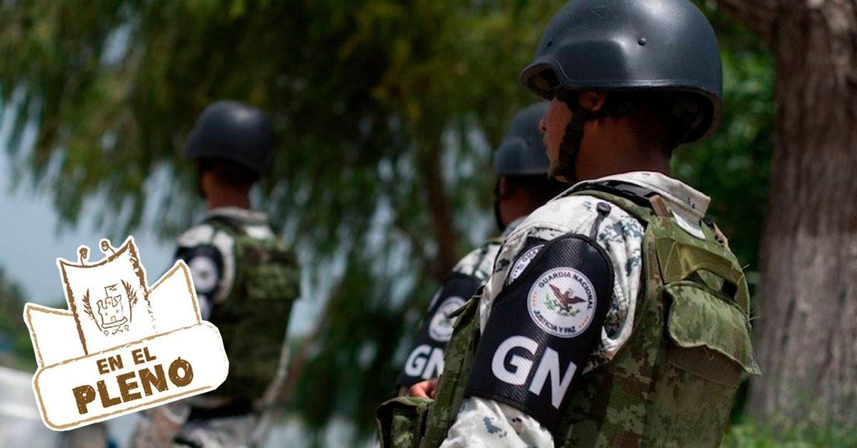 Congreso busca implementar Guardia Nacional de forma permanente en el Estado