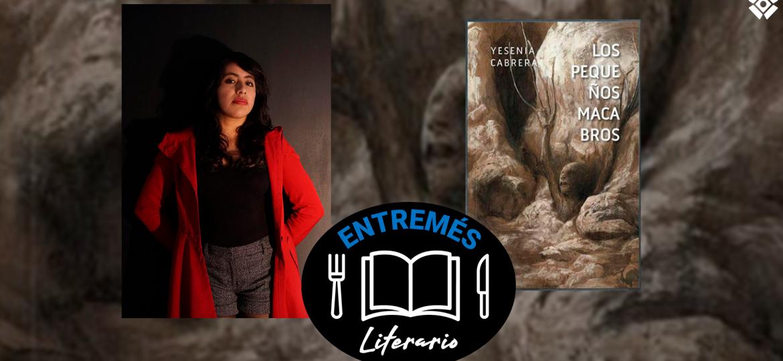 Yesenia-Cabrera-Terror-Literatura-Cultura-Pequeños-Macabros