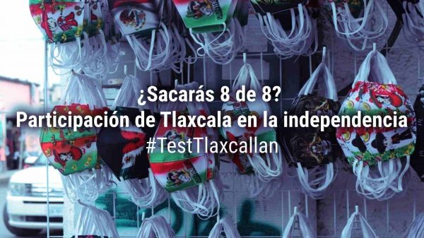 Día de la Independencia-Tlaxcala-Test