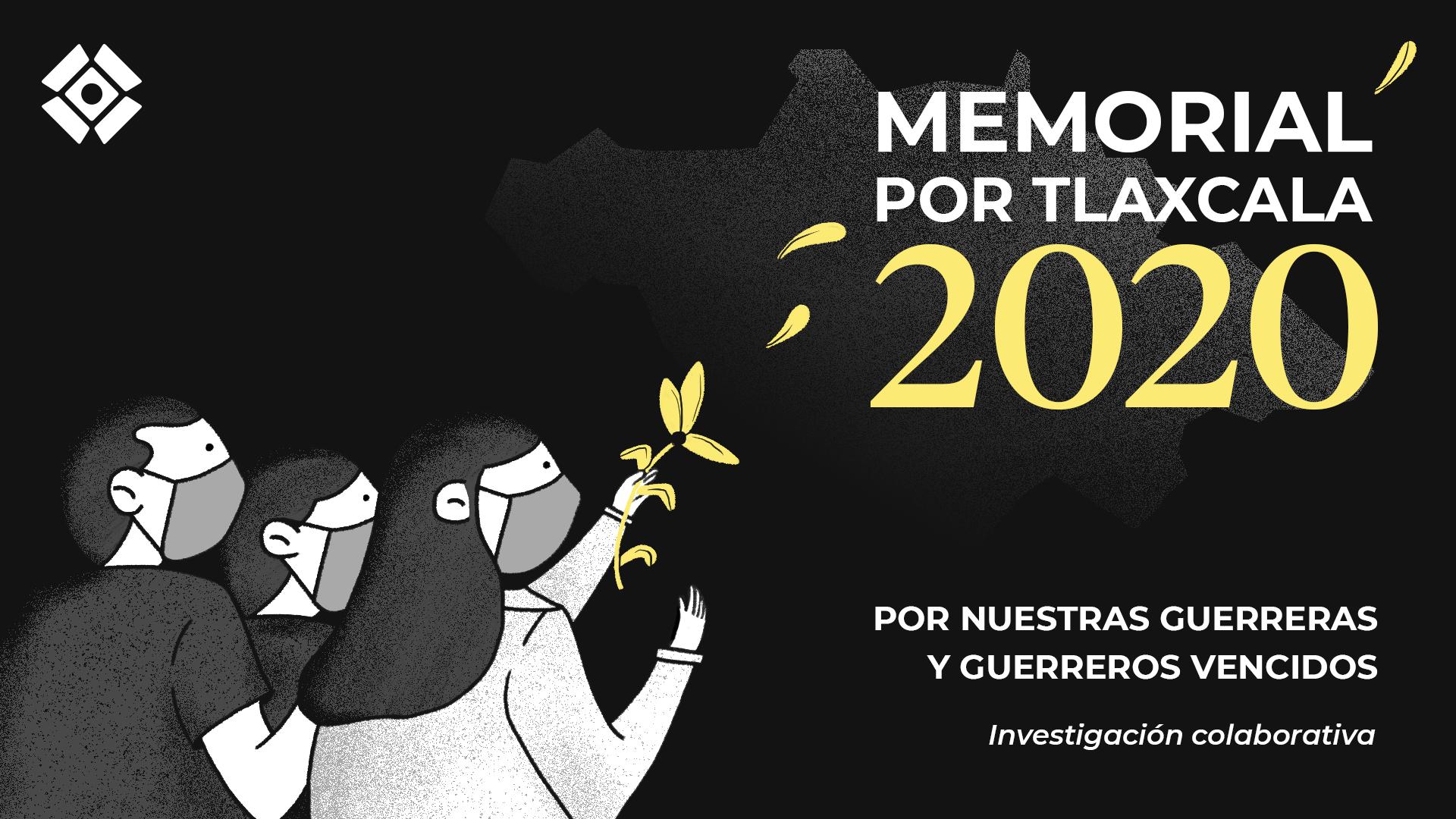 memorial 2020-Tlaxcala-Covid-19-Muertes-Fallecimientos-Transparencia-Mena-SESA-SAlud-Gobierno-México-Periodismo-Colaborativo