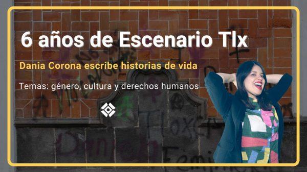 Dania Corona-Escenario Tlx-Aniversario-Periodismo independiente