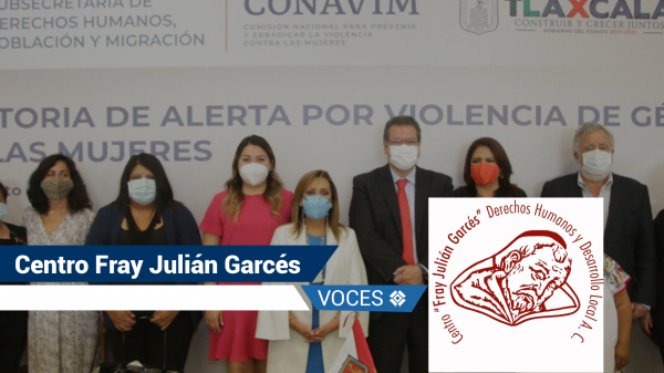 Alerta de Violencia de Género contra las Mujeres-Tlaxcala-Lorena Cuéllar-Conavim-Centro Fray Julián Garcés-Derechos Humanos-Desarrollo Local