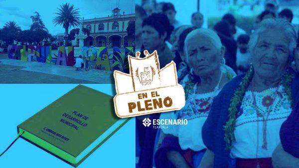 En el pleno-Pueblos Indígenas-Calpulalpan-Plan Estatal de Desarrollo-Plan Municipal de Desarrollo
